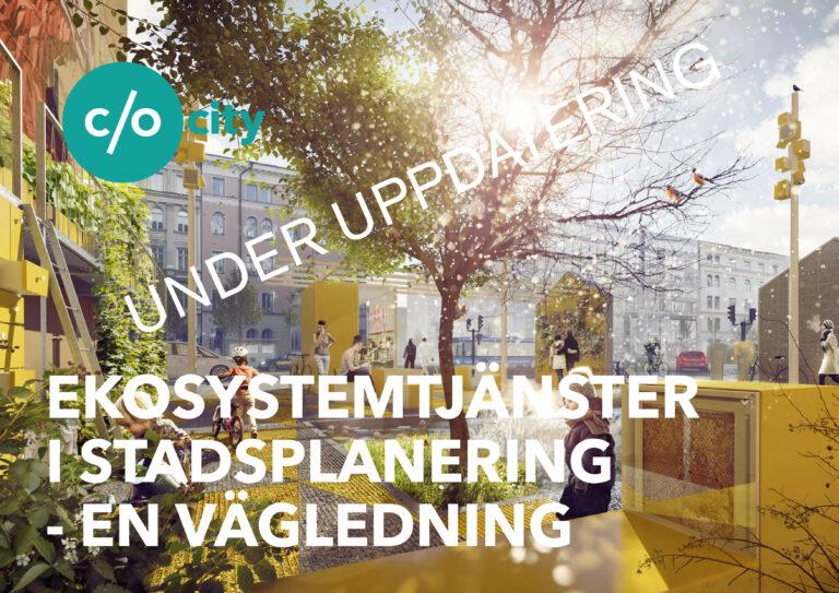 Ekosystemtjänster i stadsplanering – en vägledning 2.0
